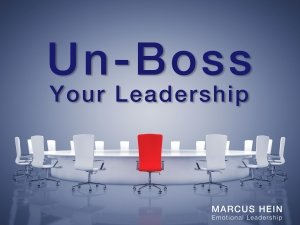 Un-Boss Your Leadership
